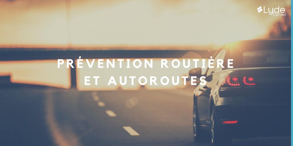 Prévention routière et autoroutes 1